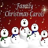 Family Christmas Carols: Traditional Holiday Songs, Acapella and Instrumental