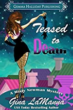 Teased to Death: a Misty Newman humorous romantic mystery (Misty Newman Mysteries Book 1)
