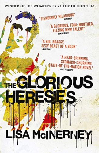 The Glorious Heresies: Winner of the Baileys\' Women\'s Prize for Fiction 2016 (English Edition)