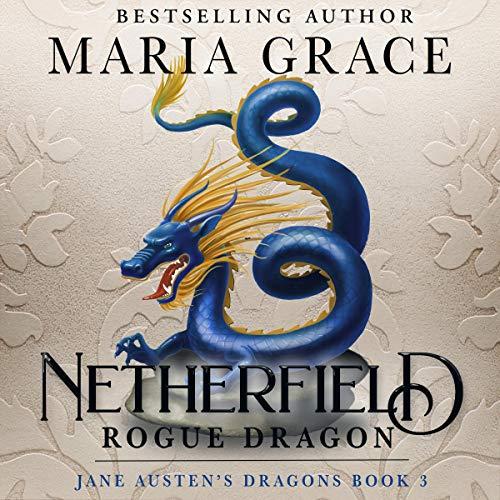 Netherfield: Rogue Dragon: A Pride and Prejudice Variation Titelbild