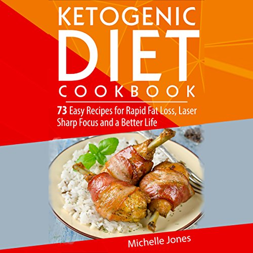 The Ketogenic Diet Cookbook audiobook cover art
