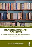 Reading Russian Sources (Routledge Guides to Using Historical Sources)