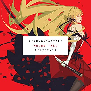 KIZUMONOGATARI audiobook cover art