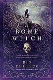 The Bone Witch (The Bone Witch, 1)