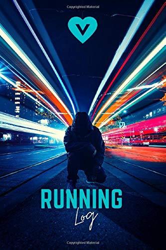 Running Log: Book for Vegan & Vegetarian Runners Training Journal Diary Workout Planner Exercize Jogging Tracker Day by Day Gift for Runner!