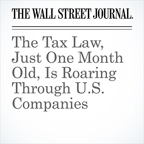 The Tax Law, Just One Month Old, Is Roaring Through U.S. Companies audiobook cover art