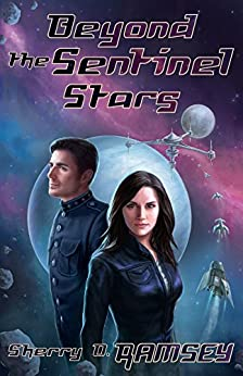 Beyond the Sentinel Stars (Nearspace Book 3) by [Sherry D. Ramsey]