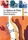 Baudelaire (Charles), Le Spleen de Paris (Petits Poèmes en prose) - Hatier - 28/03/2007