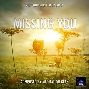 Missing You, Meditation Music, Sleep Sounds, Spa, Yoga
