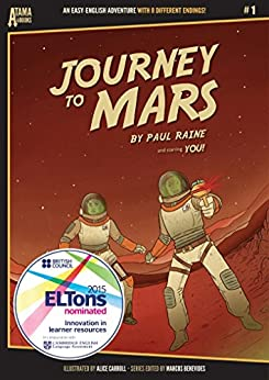 [Paul Raine, Alice Carroll, Marcos Benevides]のJourney to Mars (アタマイイシリーズ Book 1) (English Edition)