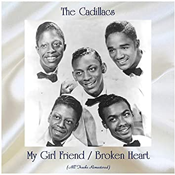 My Girl Friend / Broken Heart (All Tracks Remastered)