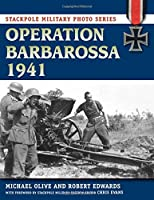 Operation Barbarossa 1941 (Stackpole Military Photo Series)
