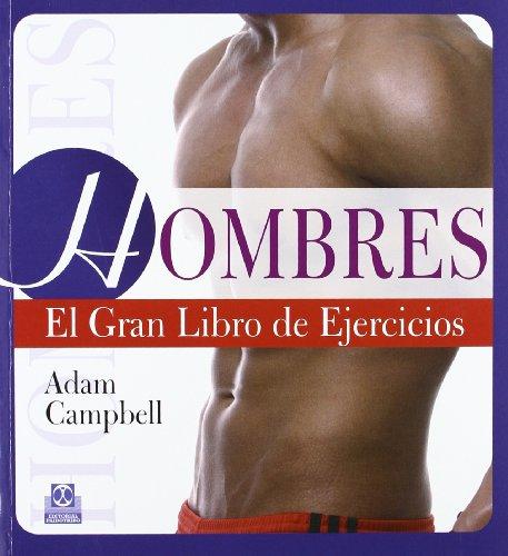 Hombres. El gran libro de ejercicios (Color) (Deportes)