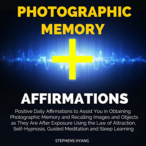 Photographic Memory Affirmations audiobook cover art