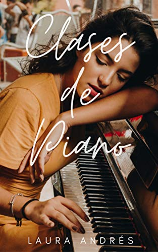 Clase de piano: Relato erótico lésbico (Spanish Edition)
