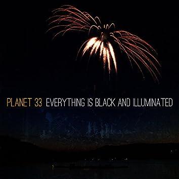 Everything Is Black and Illuminated
