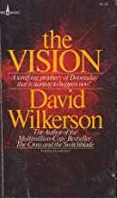 The Vision : A Terrifying Prophecy of Dooomsday That Is Starting to Happen Now!