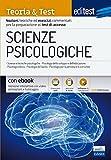EdiTEST. Scienze psicologiche. Teoria & test. Nozioni teoriche ed esercizi commentati per la preparazione ai test di accesso. Con e-book