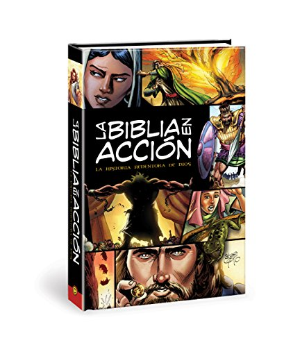La Biblia En Accion: The Action Bible-Spanish Edition