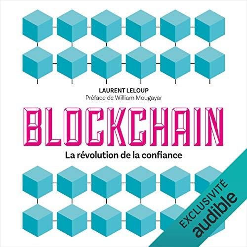 Couverture de Blockchain. La révolution de la confiance