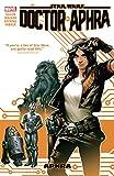 Star Wars: Doctor Aphra Vol. 1: Aphra (Star Wars: Doctor Aphra (2016-2019))