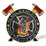 Thin Red Line Firefighter Challenge Coin - We Will Always Run in
