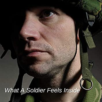 What A Soldier Feels Inside