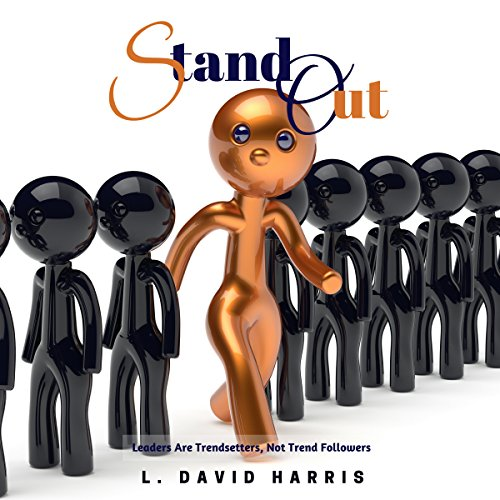Stand Out: Leaders Are Trendsetters, Not Trend Followers audiobook cover art