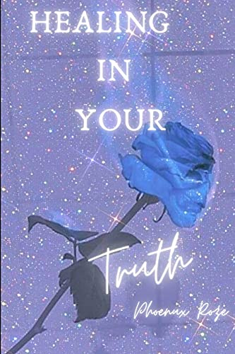 Healing In Your Truth
