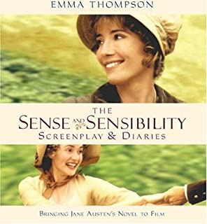 The Sense and Sensibility Screenplay & Diaries: Bringing Jane Austen's Novel to Film (Newmarket Pictorial Moviebooks)
