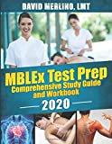 MBLEx Test Prep - Comprehensive Study Guide and Workbook, 2020