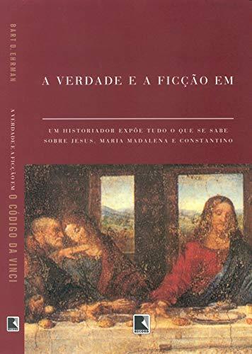 A verdade e a ficção em O código Da Vinci