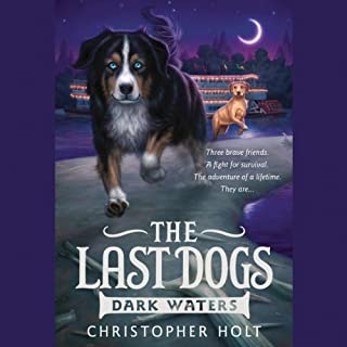The Last Dogs: Dark Waters audiobook cover art