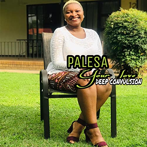 Your Love (feat. Palesa)