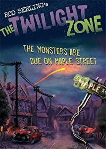 The Twilight Zone: The Monsters Are Due on Maple Street by Rod Serling