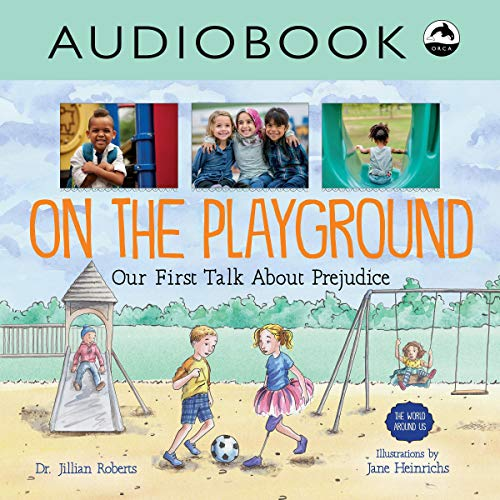 On the Playground: Our First Talk About Prejudice audiobook cover art
