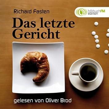 Das letzte Gericht - Über Prominente und ihre finalen Mahlzeiten (Edition hörbuchFM)