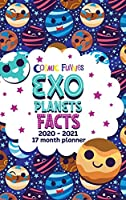 Cosmic Funnies: Exoplanets Facts 2020-2021 17 Month Planner