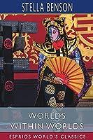 Worlds Within Worlds (Esprios Classics)