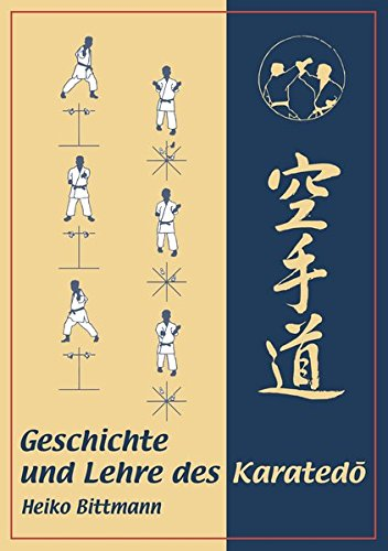 Geschichte und Lehre des Karatedō