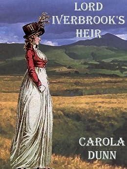 Lord Iverbrook's Heir by [Carola Dunn]