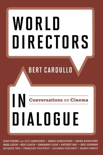 World Directors in Dialogue: Conversations on Cinema