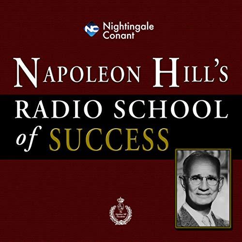 Download Napoleon Hill's Radio School of Success: The Science of Success Philosophy audio book