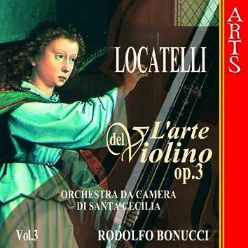 Locatelli: L'Arte Del Violino Op. 3  - Vol. 3