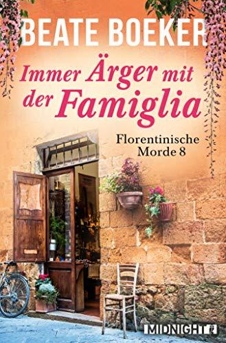 Immer Ärger mit der Famiglia (Florentinische Morde 8)