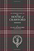 An Introduction to The House of Crawford: Clan Crawford Booklet