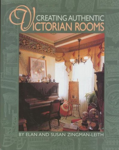 Creating Authentic Victorian Rooms