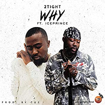 Why (feat. Ice Prince)