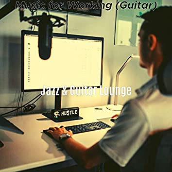 Music for Working (Guitar)