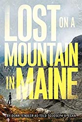 Books Set in Maine: Lost on a Mountain in Maine by Donn Fendler. Visit www.taleway.com to find books from around the world. maine books, maine novels, maine literature, maine fiction, maine authors, best books set in maine, popular books set in maine, books about maine, maine reading challenge, maine reading list, augusta books, portland books, bangor books, maine books to read, books to read before going to maine, novels set in maine, books to read about maine, maine packing list, maine travel, maine history, maine travel books